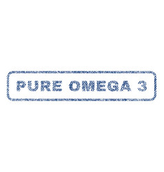 Pure omega 3 textile stamp vector