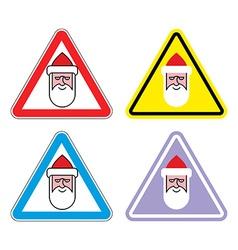 Attention Santa Claus Warning sign Santa Color vector image vector image