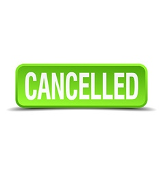 cancelled green 3d realistic square isolated vector image