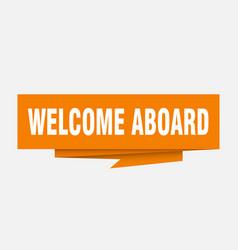 Welcome aboard vector
