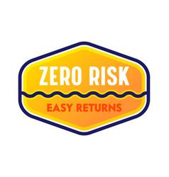 Zero risk easy returns guarantee satisfaction vector