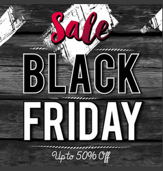 black friday sale banner on wooden background vector image