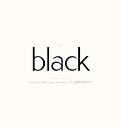 Elegant black font sans serif style vector