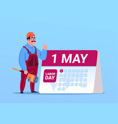 happy 1 may labor day poster with builder or vector image