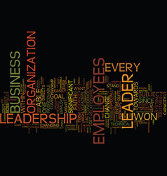 Leadership is the first step to success text vector