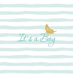 It s a Boy Baby shower template with gold glitter vector