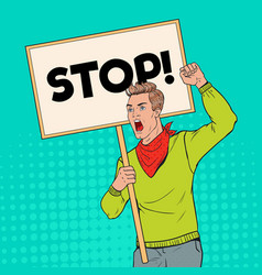 pop art young man protesting on the picket vector image
