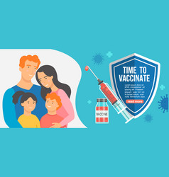 time to family vaccinate banner vector image
