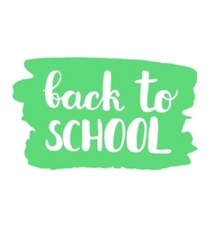 Back to school Brush lettering vector image