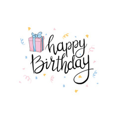 Lettering happy birthday hand-drawn card vector