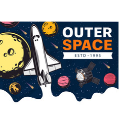 Outer space spaceship satellite and galaxy planet vector