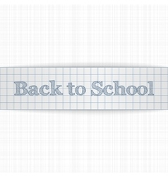 Back to School realistic paper Ribbon vector