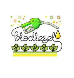 Biodiesel natural energy concept vector