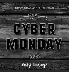 cyber monday sale banner on black wooden vector image