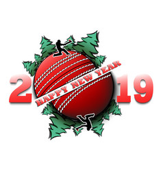 Happy new year 2019 and cricket ball vector