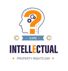 Intellectual property rights day or copyright vector