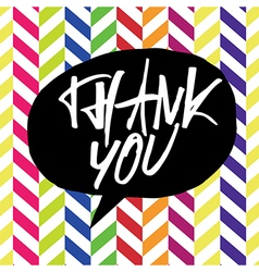 thank you chevron colorful vector image vector image