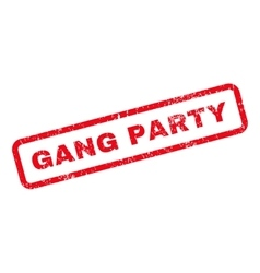 Gang Party Text Rubber Stamp vector