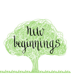 Handwritten phrase - new beginning handdrawn vector