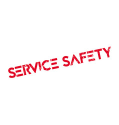 service safety rubber stamp vector image