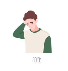 Cute male cartoon character suffering from fever vector