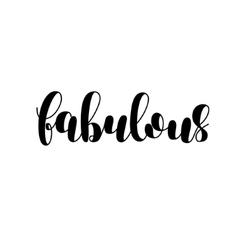 Fabulous Brush lettering vector