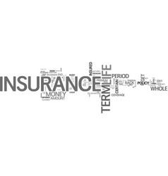 When should you choose term insurance instead of vector