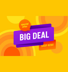 Big deal sale advertising banner with typography vector