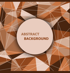 Brown polygon abstract triangle background vector