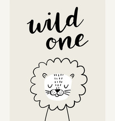 Cute lion in a crown wild one brush lettering vector