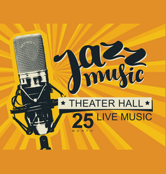 poster on theme jazz music with microphone vector image