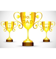 Trophy with Fathers Day message vector