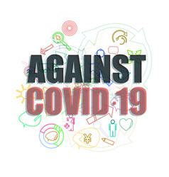 Against covid-19 coronavirus pandemic vector