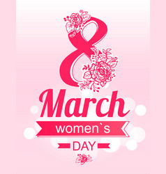 8 march greeting card international womens day vector image