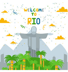 Welcome to rio jesus statue in country brazil vector