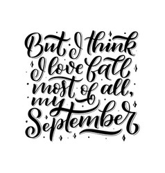 lettering quote about september decorative vector image