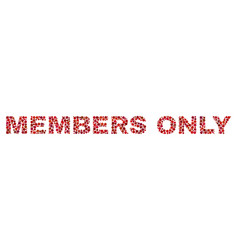Members only text in dot style vector