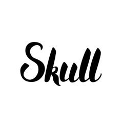 Skull Black Lettering vector image vector image