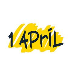 1 april brush lettering vector