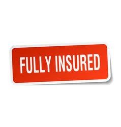 Fully insured square sticker on white vector