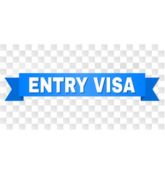 Blue stripe with entry visa title vector