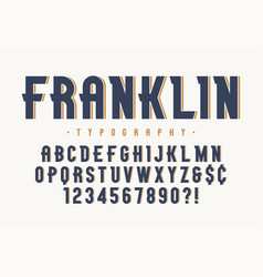 Franklin trendy vintage display font design vector