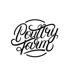 Poultry farm hand writtn lettering logo vector