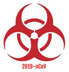 Sign biohazard epidemic concept 2019 ncov vector