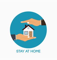 Stay at home icon slogan on sign with palm hands vector