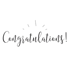 Congratulations inscription Greeting card with vector