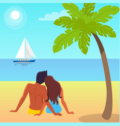 Couple sits on sand and looks at sailboat on water vector