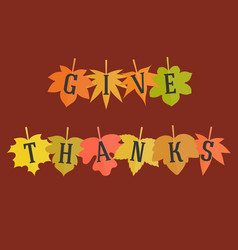 give thanks typographic alphabet on maple leave vector image