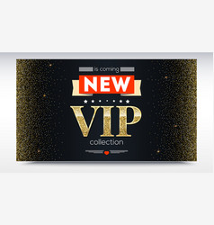 new collection is coming luxury vip text poster vector image vector image