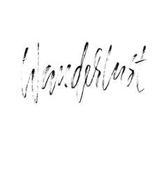 Wanderlust hand drawn phrase ink handwritten vector